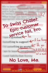 To Swiss Chalet: Epic customer service fail, bro. No Love, Me. www.picklesINK.com