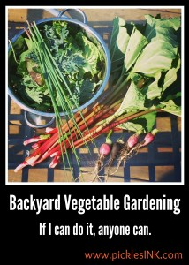Backyard Vegetable Gardening. If I can do it, anyone can. www.picklesINK.com