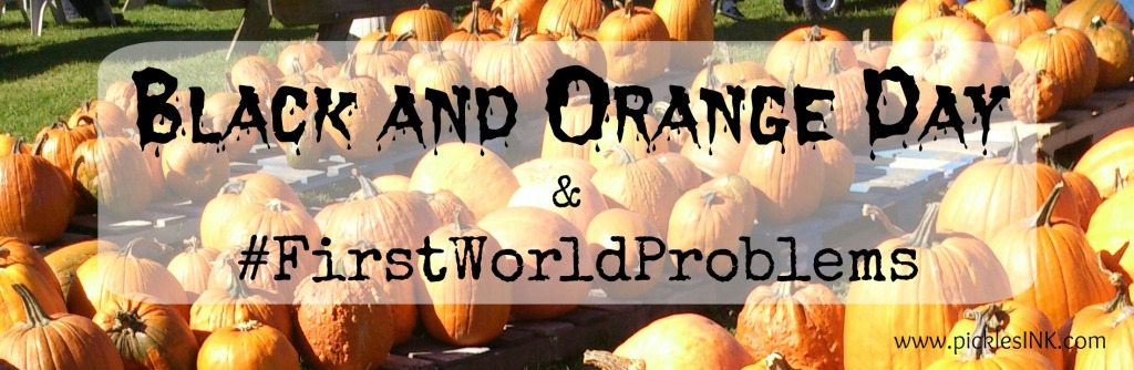 Black and Orange day and #FirstWorldProblems - Why it doesn't matter if a school bans Halloween costumes and why you should care anyway.