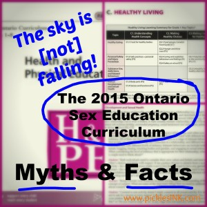 "Blurry images of the Ontario Health & PE curriculum document in the background. Text overlay reads ""The sky is [not] falling! The 2015 Ontario Sex ed curriculum myths and facts."""