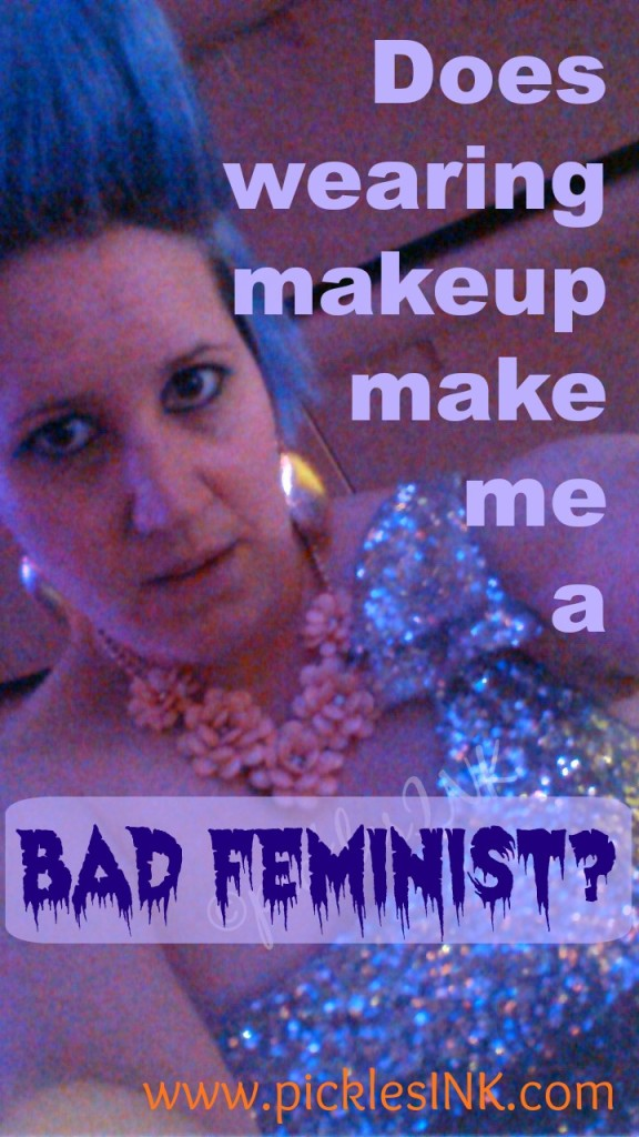 Does wearing makeup make me a bad feminist - karyn in prom makeup www.picklesink.com